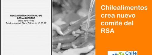 Chilealimentos crea nuevo Comité del Reglamento Sanitario de los Alimentos de Chile