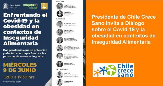 Presidente de Chile Crece Sano invita a Diálogo sobre el Covid 19 y la obesidad en contextos de Inseguridad Alimentaria organizado por Tresmontes Lucchetti